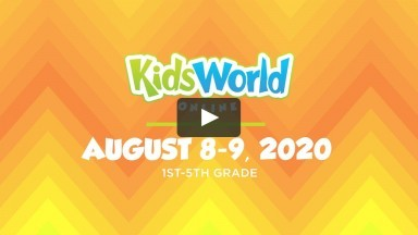 KidsWorld Online August 8-9, 2020 (1st-5th grade)