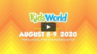 KidsWorld Online August 8-9, 2020 (Preschool/Pre-K/Kindergarten)
