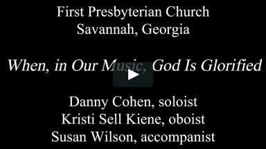 When, in Our Music, God is Glorified, Danny Cohen, soloist