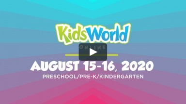 KidsWorld Online August 15-16, 2020 (Preschool/Pre-K/Kindergarten)