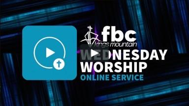 Wednesday Worship ~ 8-19-2020