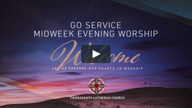 GO Service Midweek Evening Worship for July 30, 2020