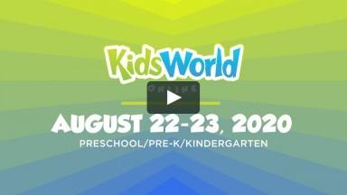 KidsWorld Online August 22-23, 2020 (Preschool/Pre-K/Kindergarten)