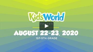 KidsWorld Online August 22-23, 2020 (1st-5th grade)