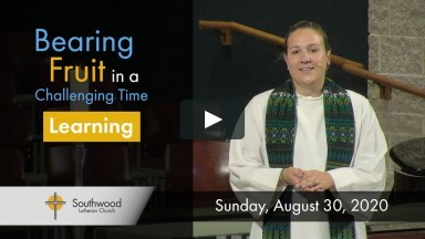 August 30, 2020 Virtual Worship