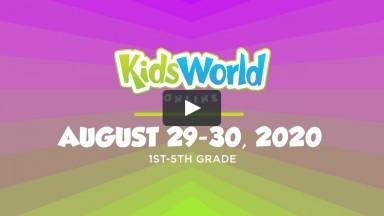 KidsWorld Online August 29-30, 2020 (1st-5th grade)