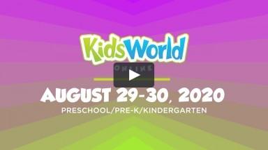 KidsWorld Online August 29-30, 2020 (Preschool/Pre-K/Kindergarten)