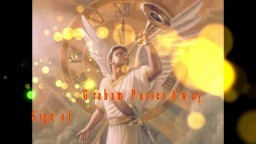 PROPHECY ALERT!!! SIGN OF THE RAPTURE: Billy Graham Is Called Home