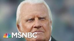 Christian Evangelist Billy Graham Dies At 99 | Morning Joe | MSNBC
