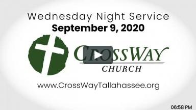 CrossWay Church Service (9/9/2020)