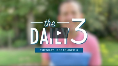 The Daily 3 | Tuesday, September 8