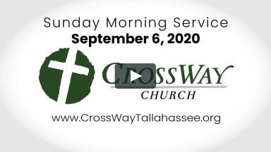 CrossWay Church Service (09/06/2020)