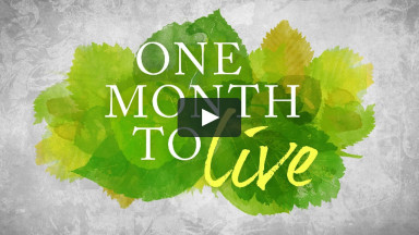 One Month to Live - Part 1