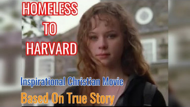 Homeless To Harvard- True Story