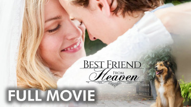 Best Friend From Heaven | Full Movie | Derick Agyemang | Peggy Calvert | Brian Scott Carleton