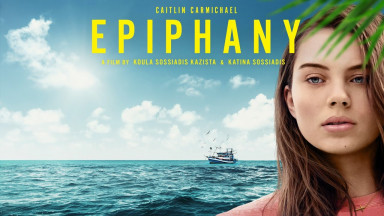 Epiphany  | Full Movie | Caitlin Carmichael | Alex Dimitriades | George Georgiou