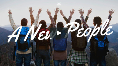 A New People - Sunday, September 20, 2020