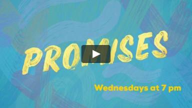 Promises - Wednesday, September 23, 2020