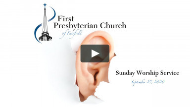 "Sunday Worship ""The Lost Art of Listening"" - September 27, 2020"
