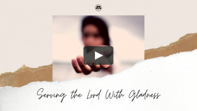 September 27, 2020 (Sunday) - Serving The Lord With Gladness