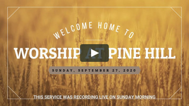 Pine Hill Christian Church September 27 2020