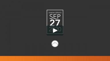 Sunday Service — September 27, 2020