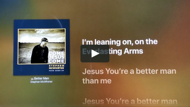 BETTER MAN BY STEPHEN MCWHIRTER at cconlinechurch.com Lyric Videos