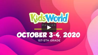 KidsWorld Online October 3-4, 2020 (1st-5th grade)