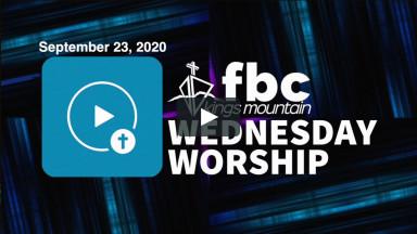 Wednesday Worship ~ 9-23-2020