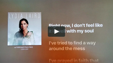 HALLELUJAH EVEN HERE BY LYDIA LAIRD at cconlinechurch.com Lyric Karaoke Videos