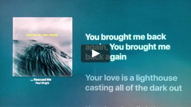 RESCUED ME BY PAUL WRIGHT at cconlinechurch.com Lyric Karaoke Videos
