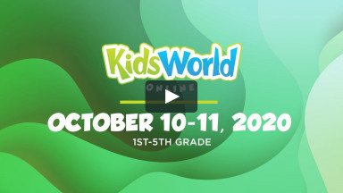 KidsWorld Online October 10-11, 2020 (1st-5th grade)