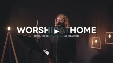 Worship At Home - Kaka Atta - 18/10/20