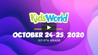 KidsWorld Online October 24-25, 2020 (1st-5th grade)