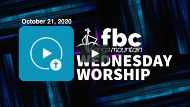 Wednesday Worship ~ October 21, 2020