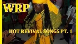 Hot Revival Songs pt.1
