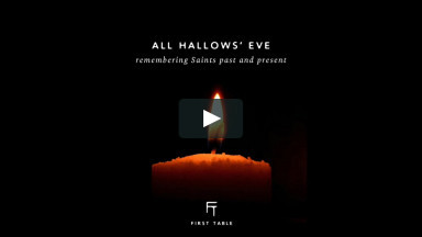 All Hallows' Eve at First Table (10/31/20)