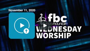 Wednesday Worship ~ November 11, 2020