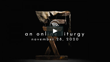 Online Liturgy: Nov. 28, 2020 - Preparing for Jesus Pt. 1: Tamar
