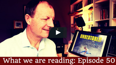 """Unbeatable: The seven pillars of personal excellence"". What we are reading Episode 50"