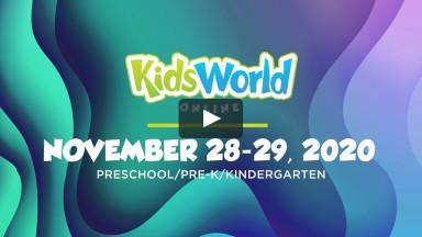 KidsWorld Online November 28-29, 2020 (Preschool/Pre-K/Kindergarten)