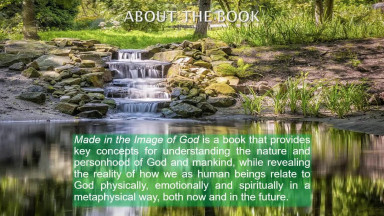 Made in the Image of God: Understanding he Nature of God and Mankind in a Changing World (Third Revised Edition)