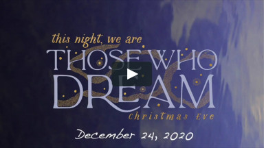Christmas Eve (FBCA Online Worship December 24 2020)