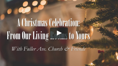 A Christmas Celebration: From Our Living Rooms to Yours