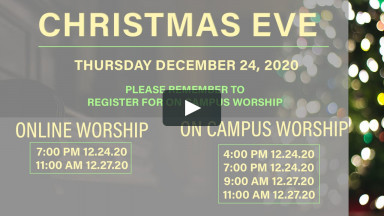 Online Worship | 7:00 PM Christmas Eve; 11:00 AM Sunday, December 24 & 27, 2020