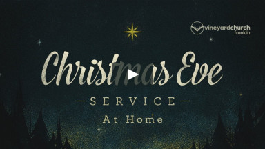 Christmas Eve At Home Service