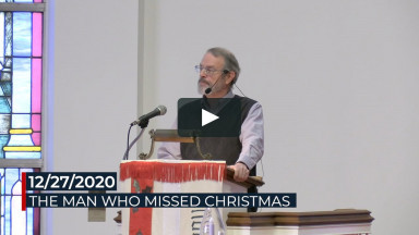 12/27/2020: The man who missed Christmas