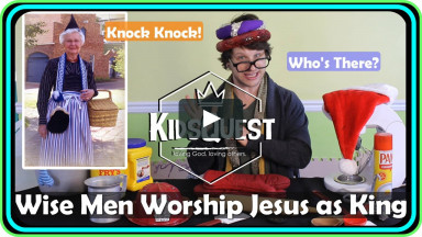 KidsQuest Online - The Wise Men Worshiped Jesus as King - January 2-3, 2021