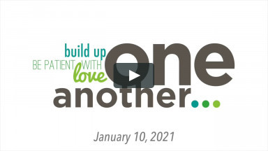 Build Up One Another (FBCA Online Worship January 10 2021)
