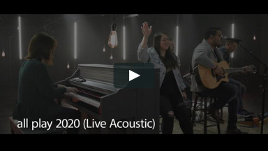 2020 Spring Acoustic Live Worship - 2020 All Play (Live Acoustic)